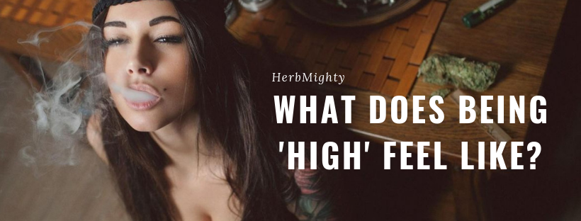 what does being high feel like?